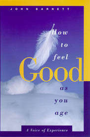 How to feel GOOD as You Age book cover